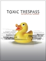 Resource guide to accompany Toxic Trespass.