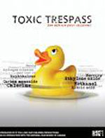 Toxic Trespass, another green movie on the Great Green Movie Guide